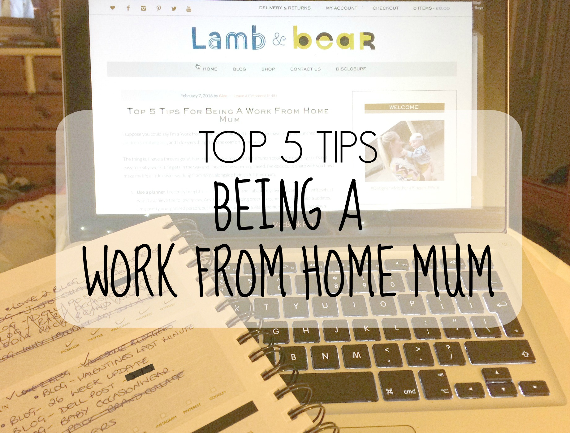 Top 5 Tips For Being A Work From Home Mum