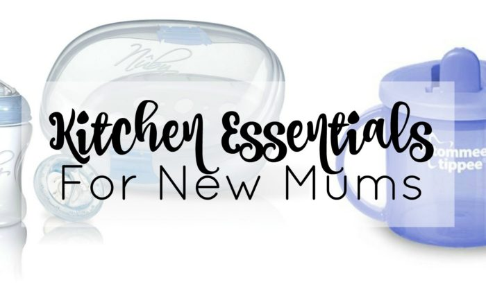 Kitchen Essentials For New Mums