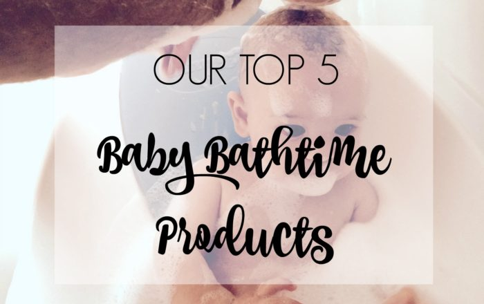 Our Top 5 Baby Bathtime Products