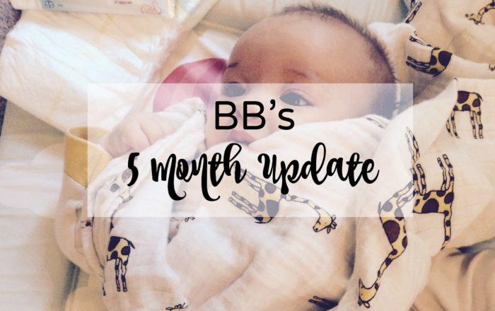 BBs 5 Month Update