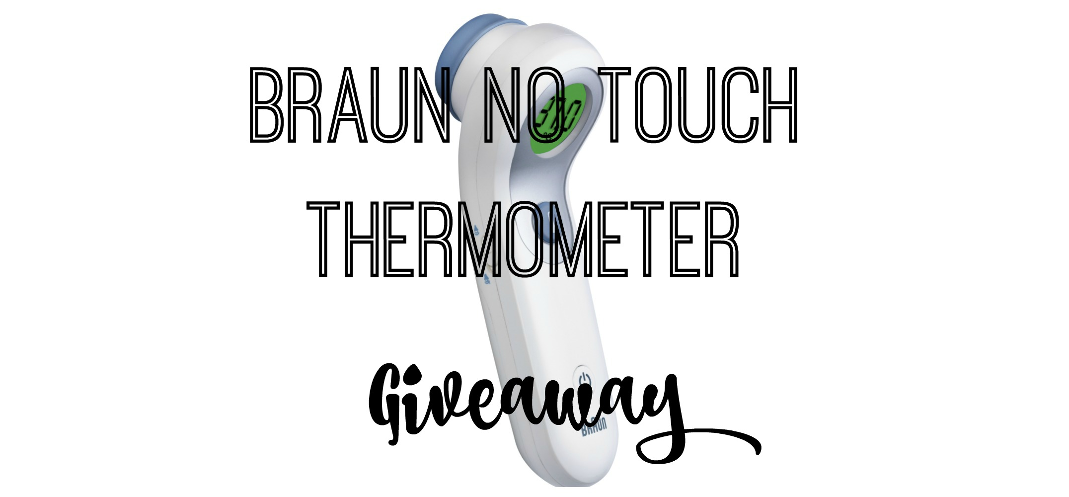braun-thermometer-giveaway-title