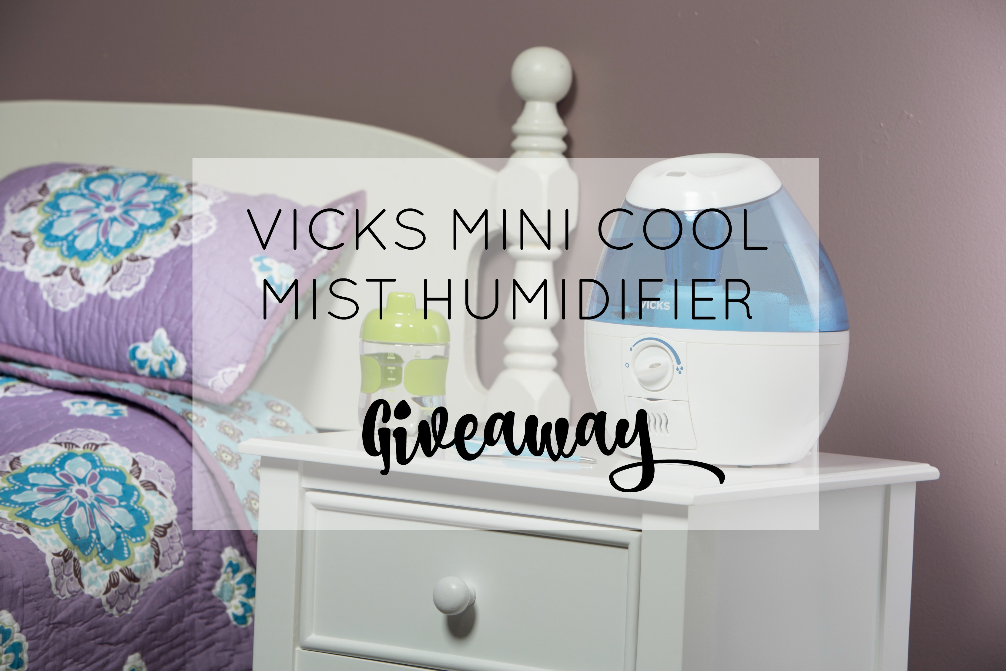 vicks-mini-humidifier-giveaway-title