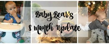 Baby Bear's 8 Month Update