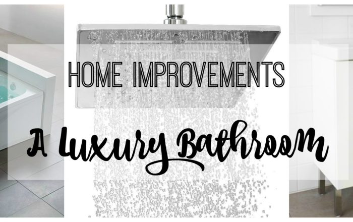 Home Improvements: A Luxury Bathroom