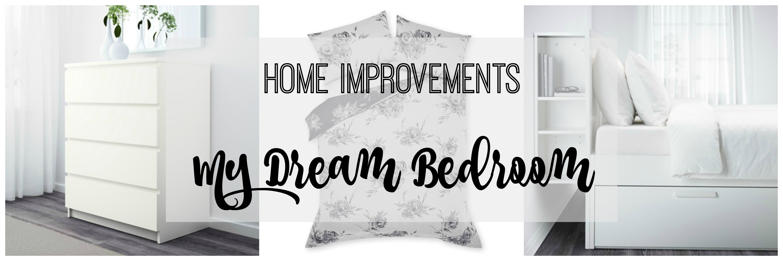 home improvements dream bedroom title