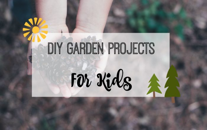 Garden DIY Projects For The Kids This Spring