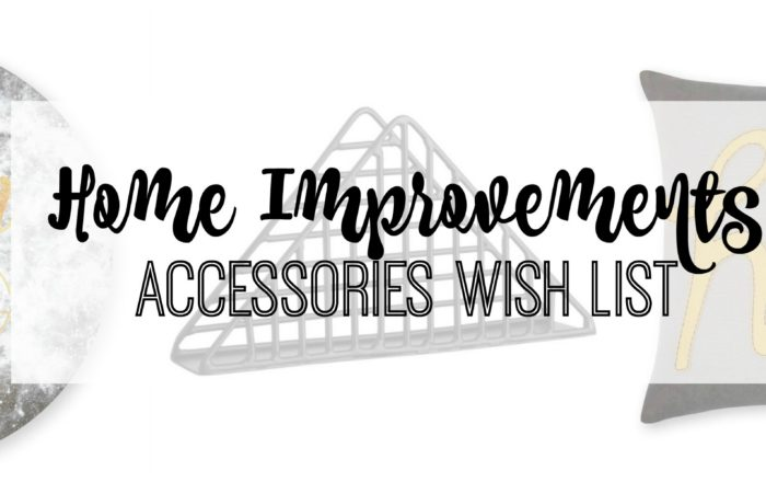 Home Improvements // Accessories Wish List