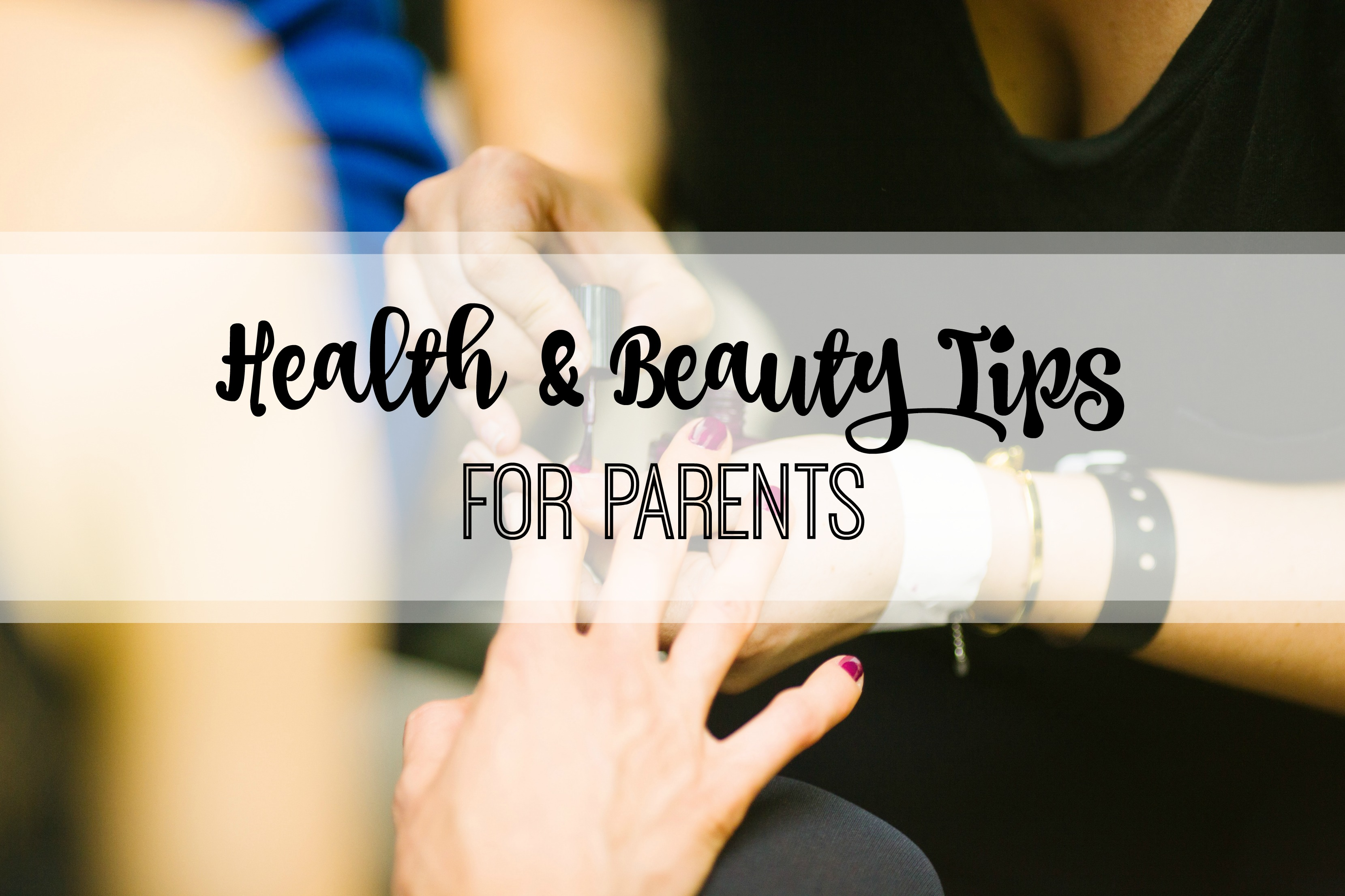 health tips for parents title