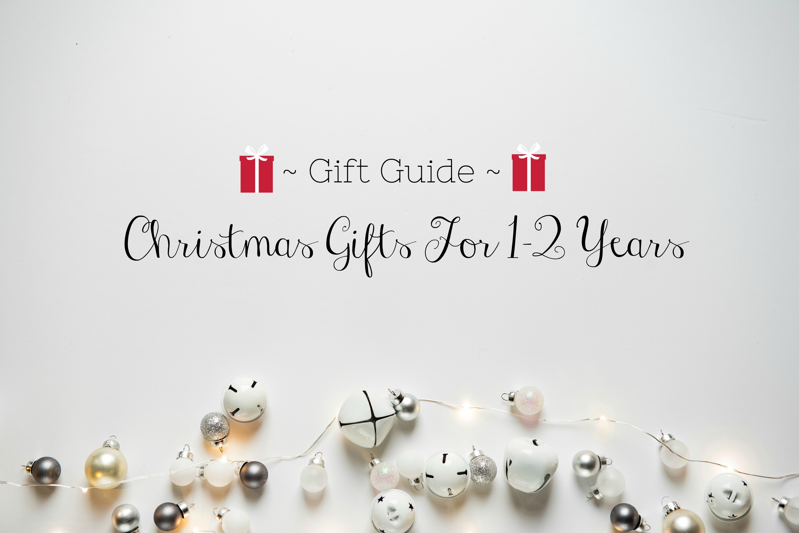 gift guide for 1-2 years