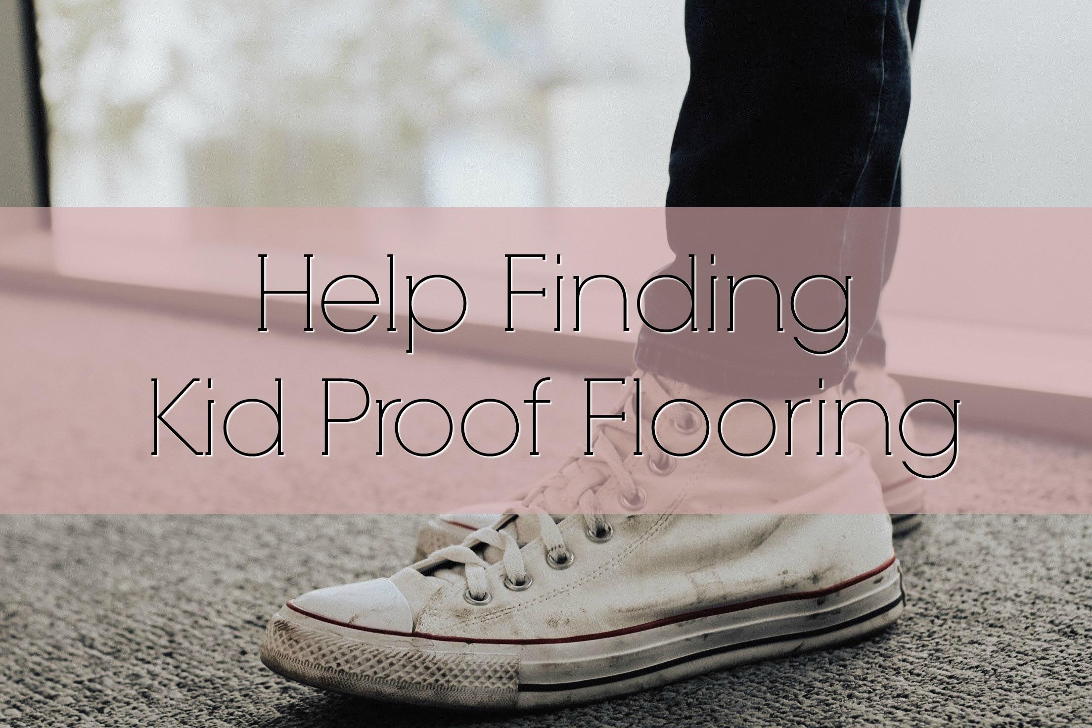 Kid Proof Flooring