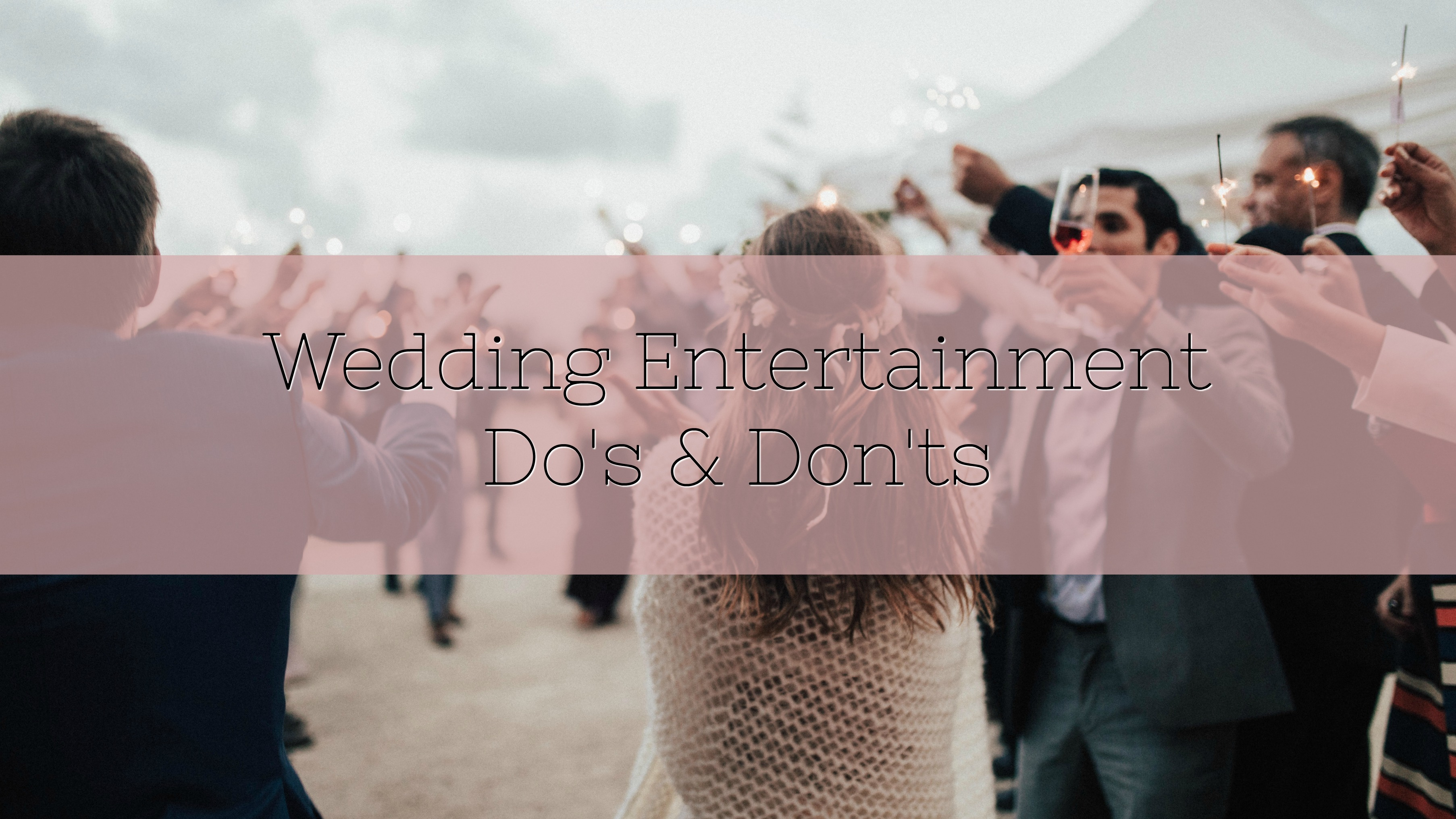 wedding dos and donts
