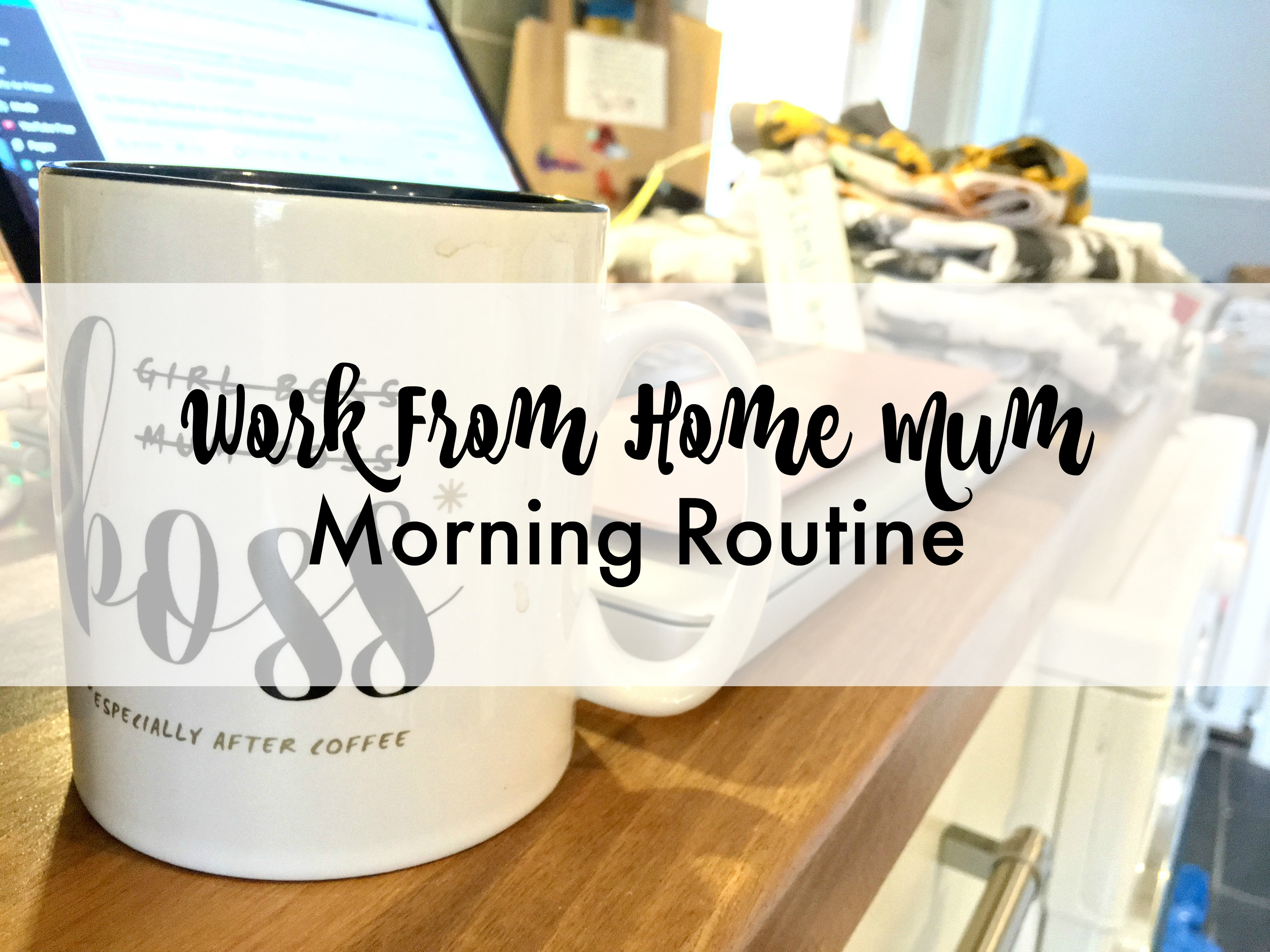WORK FROM HOME MUM title