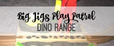 Big Jigs #PlayPatrol – Dino Range