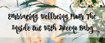 Embracing Wellbeing From The Inside Out With Aveeno® Baby