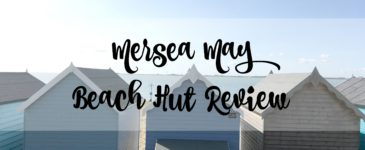 Mersea May Beach Hut – Fun Day Out This Half Term