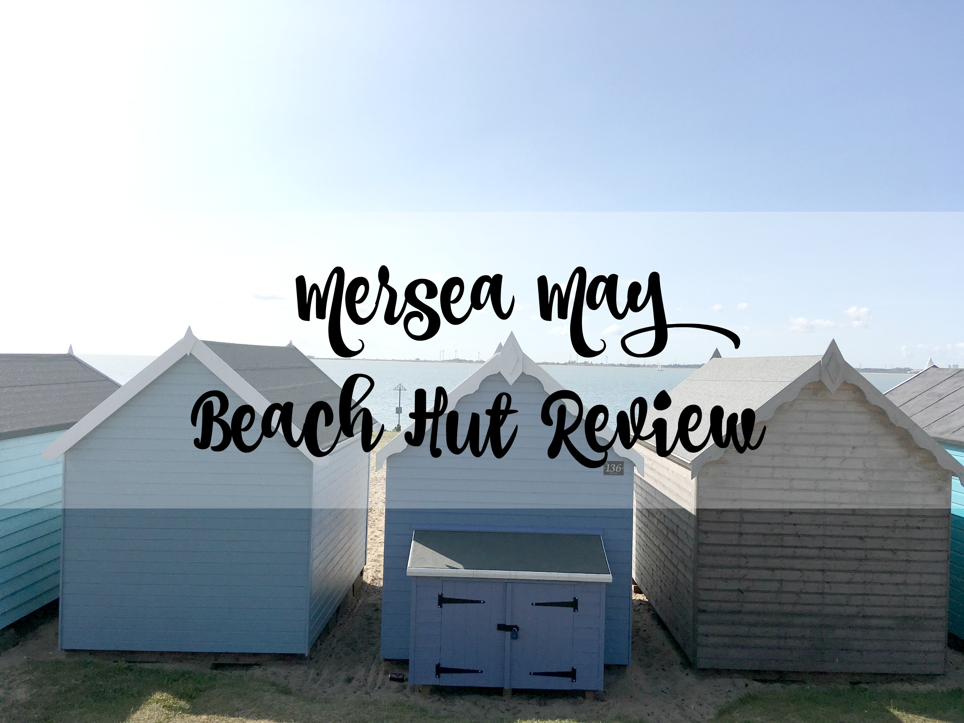mersea may beach hut review
