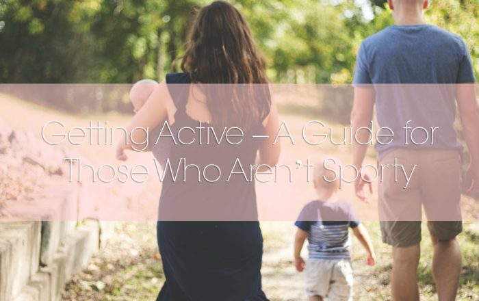 Getting Active – A Guide for Those Who Aren't Sporty