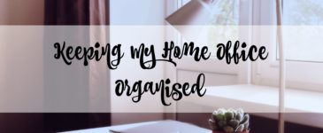 Keeping My Home Office Organised