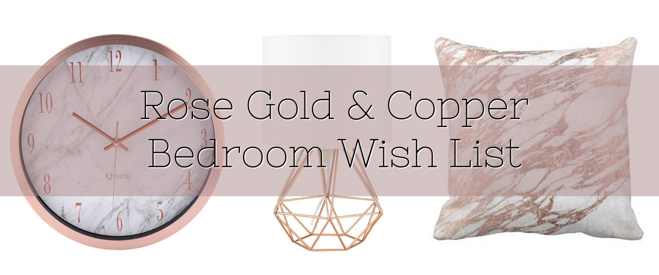 Rose Gold & Copper Bedroom Wish List