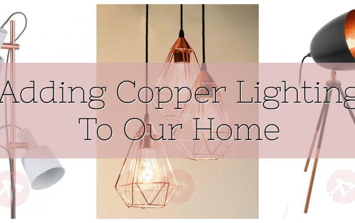 Adding Copper Lighting To Our Home