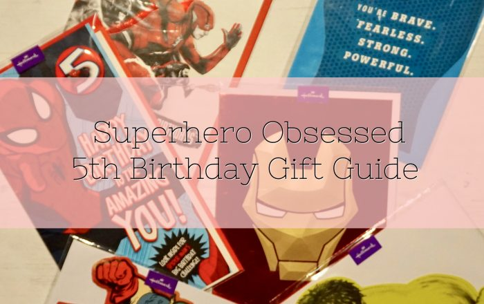Superhero Obsessed 5th Birthday Gift Guide