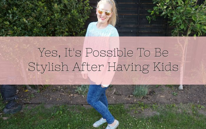Yes, It's Possible To Be Stylish After Having Kids