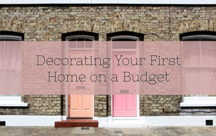 Decorating Your First Home on a Budget