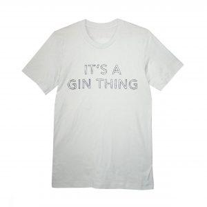 its a gin thing tshirt silver grey square