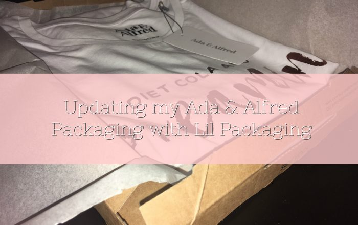 Updating my Ada & Alfred Packaging with Lil Packaging