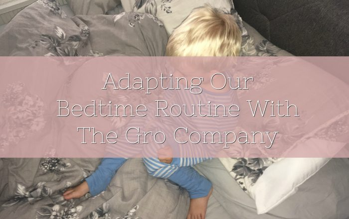 Adapting Our Bedtime Routine With The Gro Company