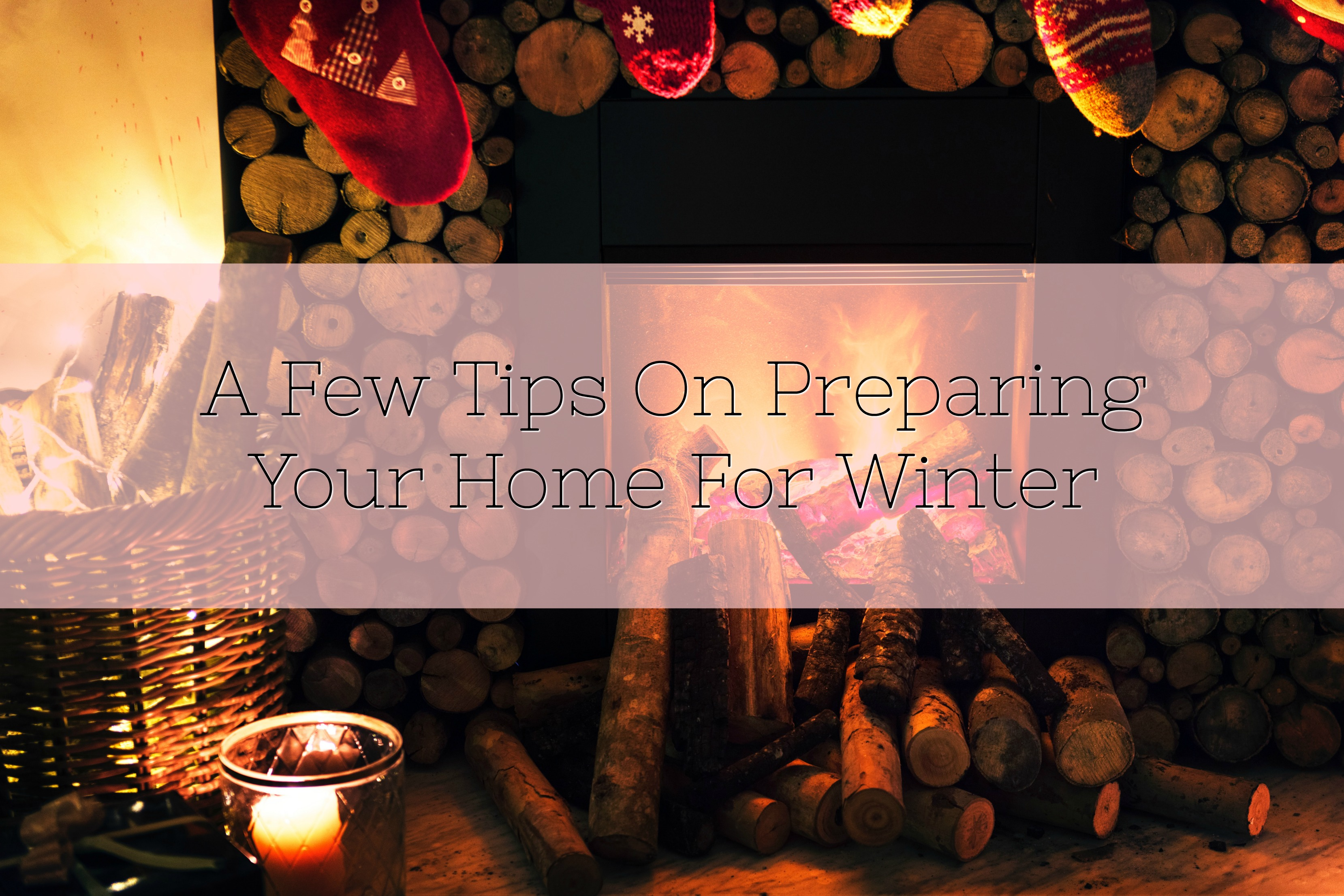 A Few Tips On Preparing Your Home For Winter title
