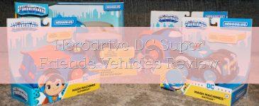 DC Super Friends Herodrive Vehicles Review