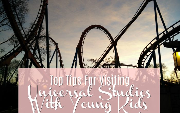 Top Tips For Visiting Universal Studios With Young Kids