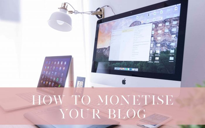 How To Monetise Your Blog